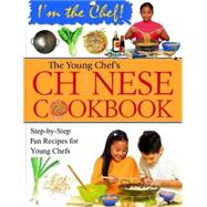 The Young Chef's Chinese Cookbook by Lee, Frances, 9780778702801