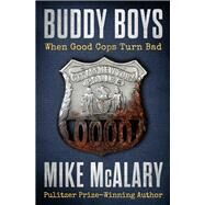 Buddy Boys by McAlary, Mike, 9781504052801