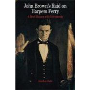 John Brown's Raid on Harpers Ferry A Brief History with Documents by Earle, Jonathan, 9780312392802