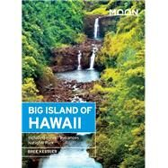 Moon Big Island of Hawaii Including Hawaii Volcanoes National Park by Kessler, Bree, 9781631212802