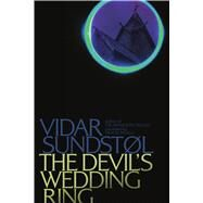 The Devil's Wedding Ring by Sundstol, Vidar; Nunnally, Tiina, 9781517902803