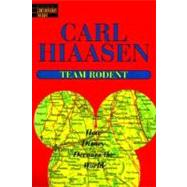 Team Rodent by HIAASEN, CARL, 9780345422804