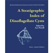 A Stratigraphic Index of Dinoflagellate Cysts by Powell, Arthur J., 9780412362804