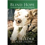 Blind Hope by MEEDER, KIMSACHER, LAURIE, 9781601422804