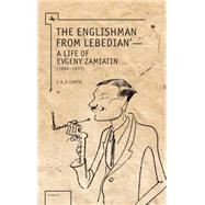 The Englishman from Lebedian by Curtis, J. A. E., 9781618112804