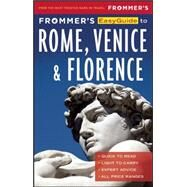 Frommer's EasyGuide to Rome, Florence and Venice 2017 by Keeling, Stephen; Renzulli, Melanie; Strachan, Donald, 9781628872804