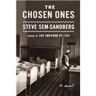 The Chosen Ones A Novel by Sem-sandberg, Steve; Paterson, Anna, 9780374122805