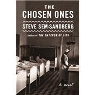 The Chosen Ones A Novel by Sem-sandberg, Steve; Paterson, Anna, 9780374122805