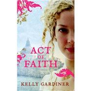 Act of Faith 9780732292805R