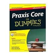 Praxis Core for Dummies by Kirkland, Carla; Cleveland, Chan, 9781118532805