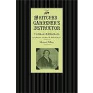 The Kitchen Gardener's Instructor by Bridgeman, Thomas, 9781429012805