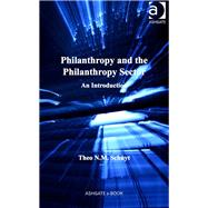 Philanthropy and the Philanthropy Sector: An Introduction by Schuyt,Theo N.M., 9781472412805