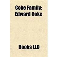 Coke Family : Edward Coke by , 9781156212806