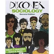 Discover Sociology + Interactive Ebook by Chambliss, William J.; Eglitis, Daina S., 9781483392806
