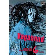 Vagabond, Vol. 6 (VIZBIG Edition) by Inoue, Takehiko; Inoue, Takehiko, 9781421522807