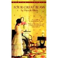 Four Great Plays by Henrik Ibsen by IBSEN, HENRIK, 9780553212808