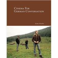 Cinema for German Conversation by Schueller, Jeanne, 9781585102808