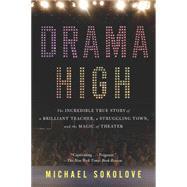 Drama High by Sokolove, Michael, 9781594632808