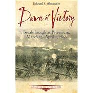 Dawn of Victory by Alexander, Edward S., 9781611212808