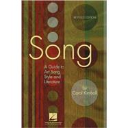 Song : A Guide to Art Song Style and Literature by Kimball, Carol, 9781423412809