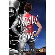 Draw the Line by Linn, Laurent; Linn, Laurent, 9781481452809