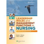 Leadership Roles and Management Functions in Nursing Theory and Application by Marquis, Bessie L; Huston, Carol J., 9781451192810