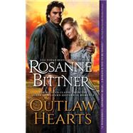 Outlaw Hearts by Bittner, Rosanne, 9781492612810