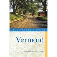 Explorer's Guide Vermont by Leavitt, Alice; Tree, Christina, 9781581572810