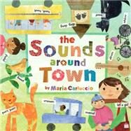 The Sounds Around Town by Carluccio, Maria; Carluccio, Maria, 9781782852810