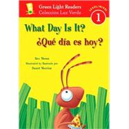 What Day Is It?/ Que Dia Es Hoy? by Moran, Alex, 9780152062811