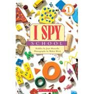 Scholastic Reader Level 1: I Spy School by Marzollo, Jean; Wick, Walter, 9780545402811