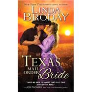 Texas Mail Order Bride by Broday, Linda, 9781492602811