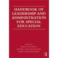 Handbook of Leadership and Administration for Special Education by Crockett; Jean B., 9780415872812
