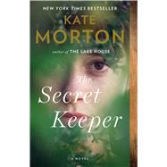The Secret Keeper A Novel by Morton, Kate, 9781439152812