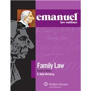 Emanuel Law Outlines: Family Law, 4th Ed. by Weisberg, D. Kelly, 9781454832812