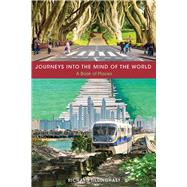 Journeys into the Mind of the World by Tillinghast, Richard, 9781621902812