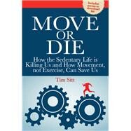 Move or Die by Sitt, Tim, 9781770402812