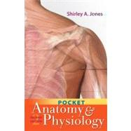 Pocket Anatomy & Physiology by Jones, Shirley, 9780803632813