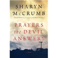 Prayers the Devil Answers A Novel by McCrumb, Sharyn, 9781476772813