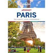 Lonely Planet Pocket Paris by Lonely Planet Publications; Le Nevez, Catherine; Pitts, Christopher; Williams, Nicola, 9781786572813