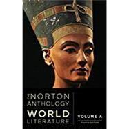 The Norton Anthology of World Literature (Fourth Edition) (Vol. A) by Puchner, Martin; Akbari, Suzanne Conklin; Denecke, Wiebke; Dharwadker, Vinay; Fuchs, Barbara, 9780393602814