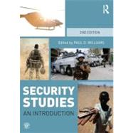 Security Studies: An Introduction by Williams; Paul D., 9780415782814