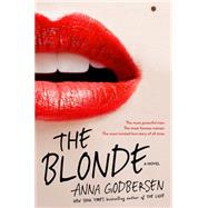 The Blonde by Godbersen, Anna, 9781602862814