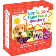 Nonfiction Sight Word Readers Parent Pack Level A Teaches 25 key Sight Words to Help Your Child Soar as a Reader! by Charlesworth, Liza, 9780545842815