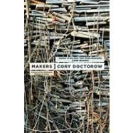 Makers by Doctorow, Cory, 9780765312815