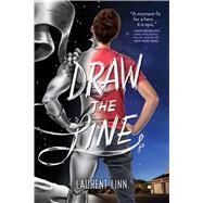 Draw the Line by Linn, Laurent, 9781481452816