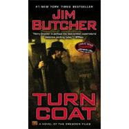 Turn Coat by Butcher, Jim (Author), 9780451462817