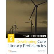 Developing Core Literacy Proficiencies, Grade 6 by Odell Education, 9781119192817