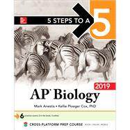 5 Steps to a 5: AP Biology 2019 by Anestis, Mark, 9781260122817