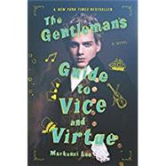 The Gentleman's Guide to Vice and Virtue by Lee, Mackenzi, 9780062382818
